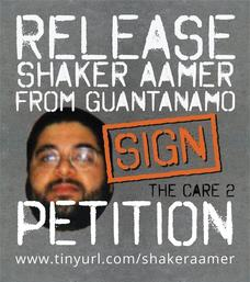 A promotional image produced for the Care 2 international petition designed to secure the return of British resident Shaker Aamer to the UK from Guantanamo.